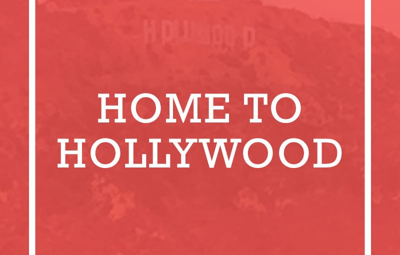 Home to Hollywood