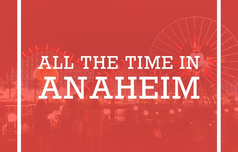 All The Time InAnaheim