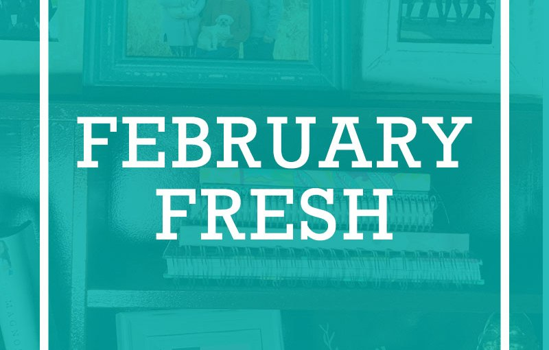 February Fresh