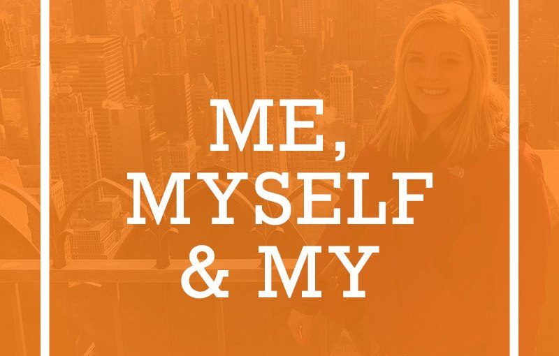 Me, Myself &My