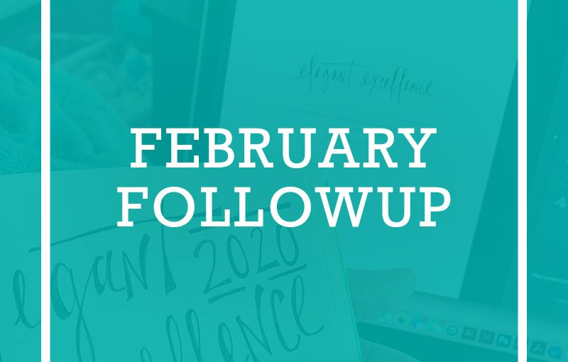 February Followup